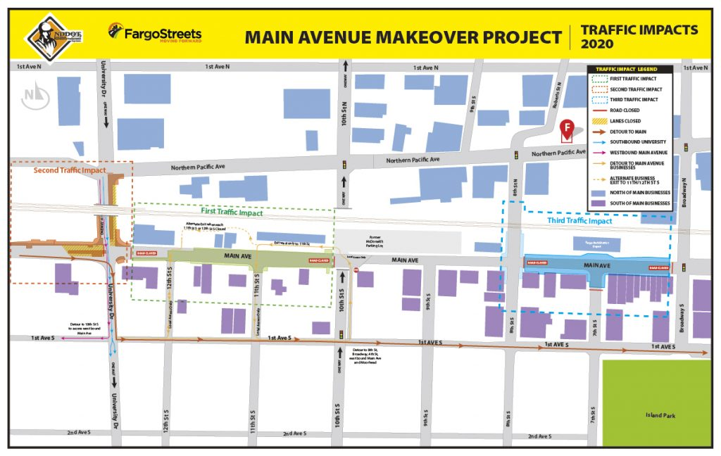 Third Traffic Impacts: Main Avenue full road closure between west of Broadway and east of 8th Street South. Intersections of Broadway and 8th Street remain open.